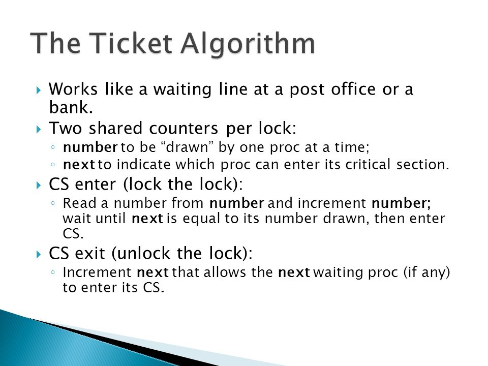  Works like a waiting line at a post office or a bank.