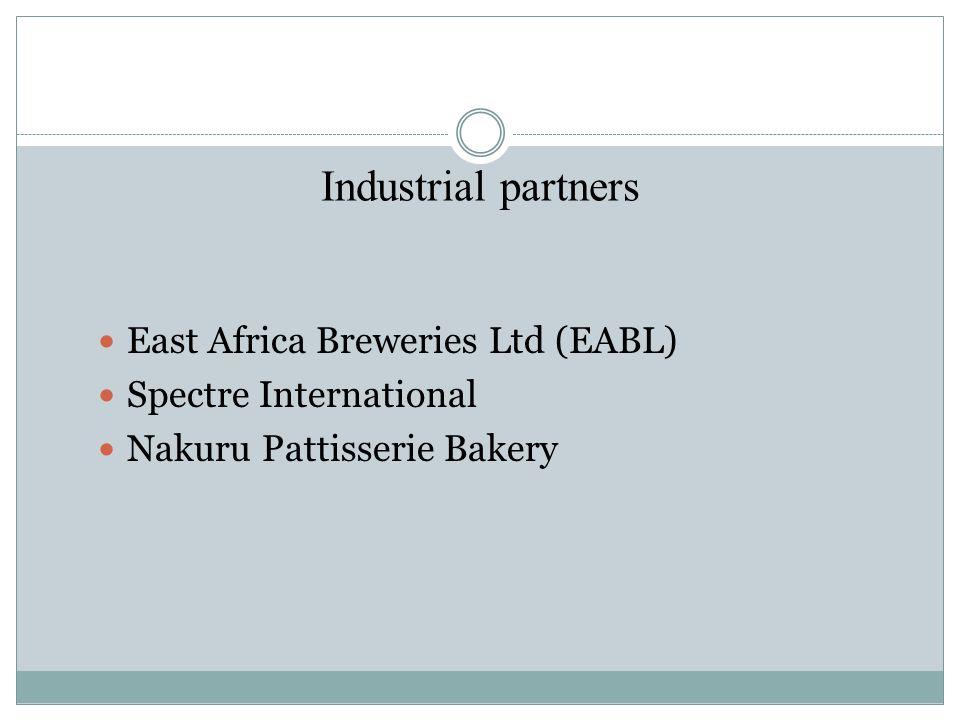 Industrial partners East Africa Breweries Ltd (EABL) Spectre International Nakuru Pattisserie Bakery