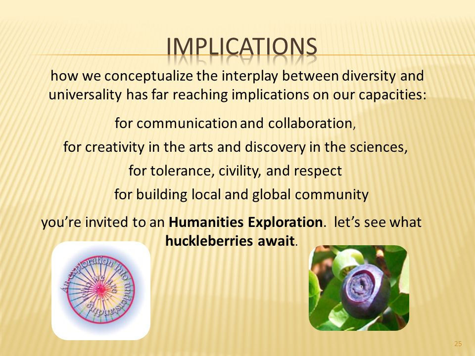 how we conceptualize the interplay between diversity and universality has far reaching implications on our capacities: you're invited to an Humanities Exploration.
