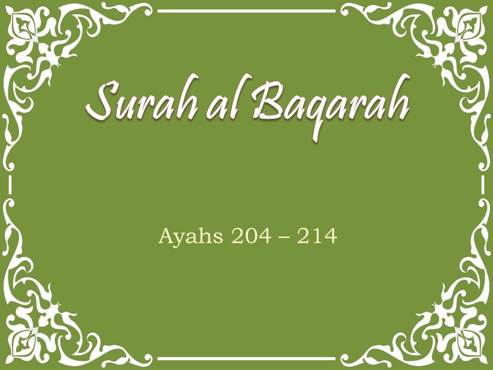 Ayahs 204 – 214