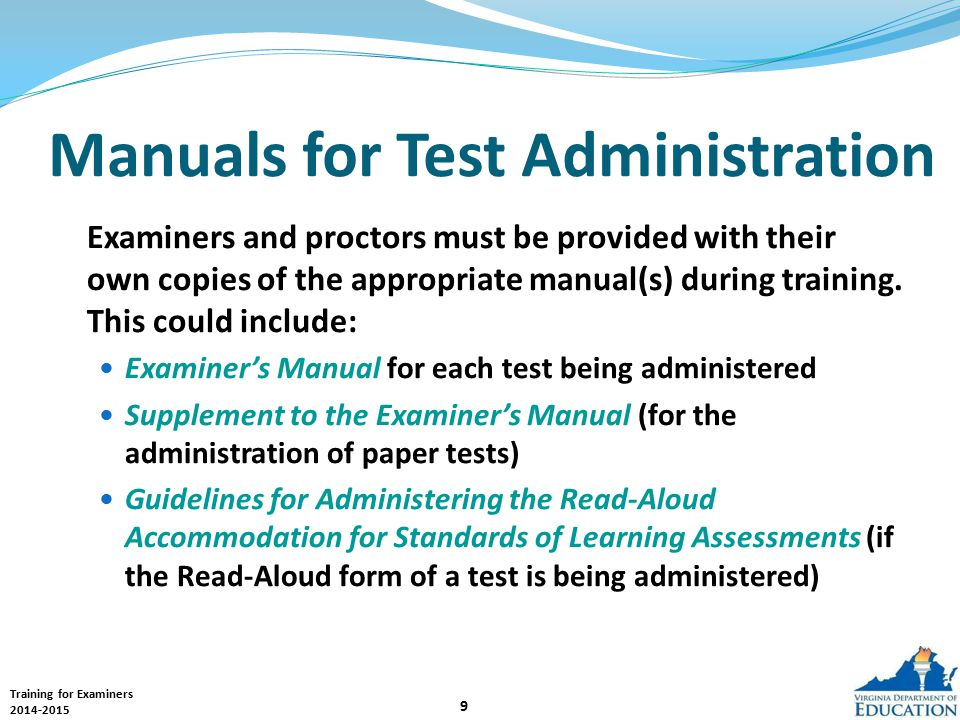 Training for Examiners 2014-2015 20 School Testing Schedule Examiners should be aware of the overall testing schedule in their building.