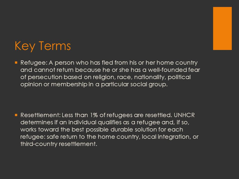 Key Facts  UNHCR estimates there are currently 15.4 million refugees  U.S.