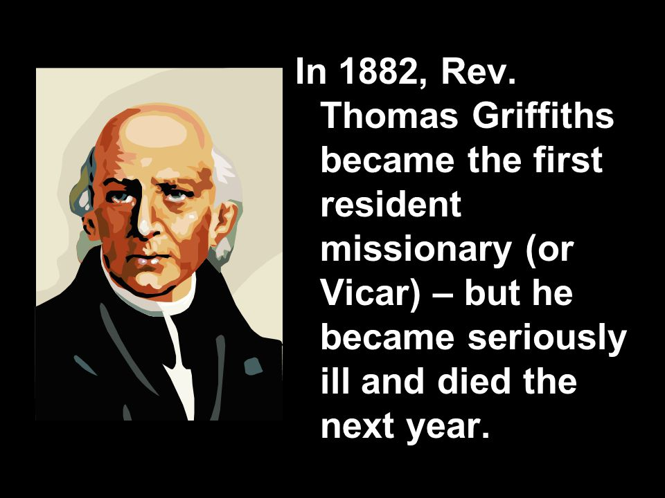 In 1882, Rev.