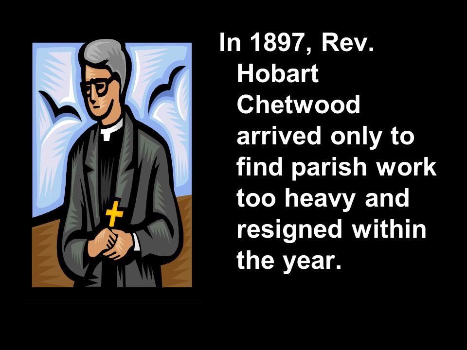 In 1897, Rev.