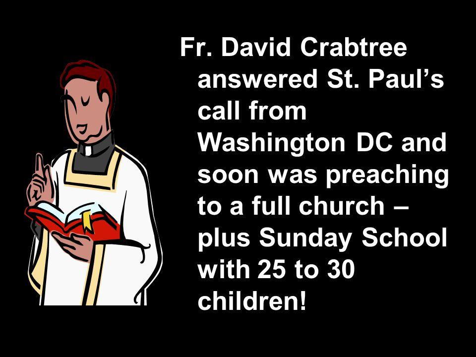 Fr. David Crabtree answered St.