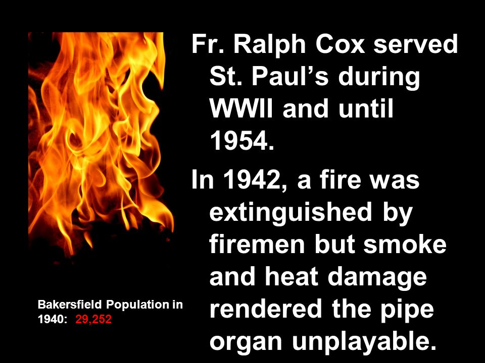 Fr. Ralph Cox served St. Paul's during WWII and until 1954.