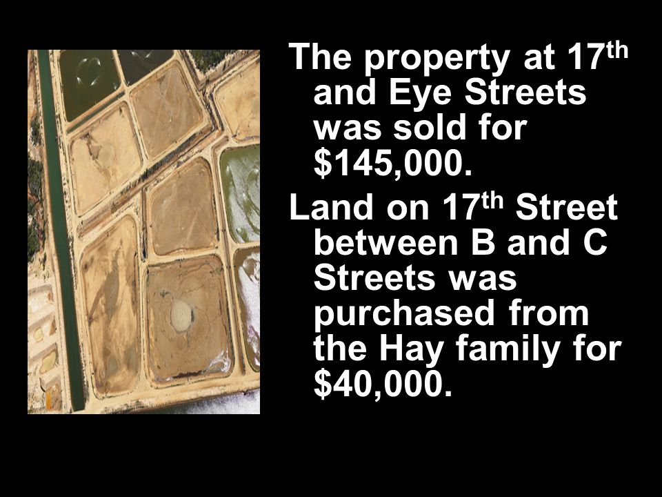 The property at 17 th and Eye Streets was sold for $145,000.
