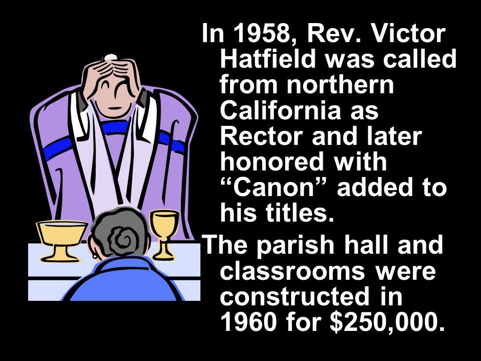 In 1958, Rev.