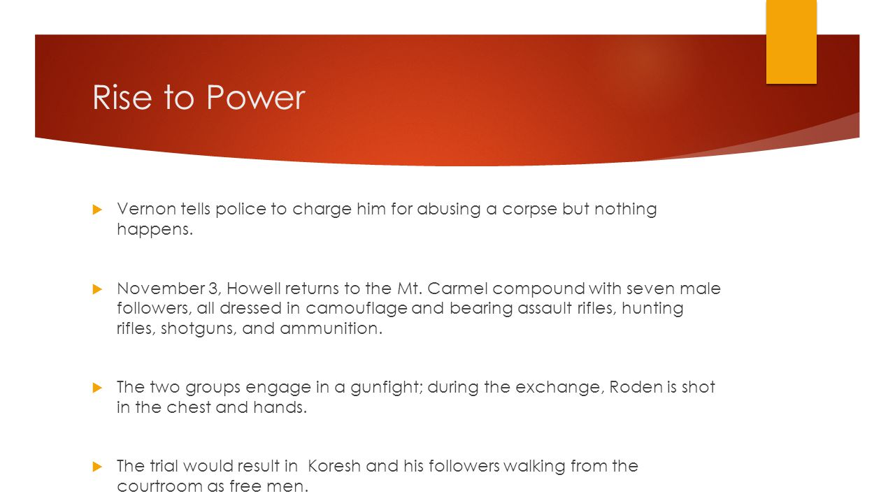 Rise to Power  Vernon tells police to charge him for abusing a corpse but nothing happens.
