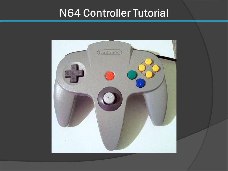 N64 Controller Tutorial