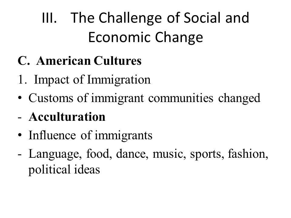 III.The Challenge of Social and Economic Change C.