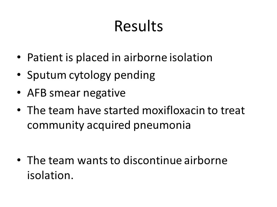 Case 3 You are called by the laboratory regarding a patient who has meropenem-resistant Klebsiella to isolated from a wound.