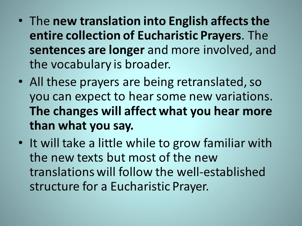 Holy, Holy, Holy The revised English translation contains a few changes to these texts.