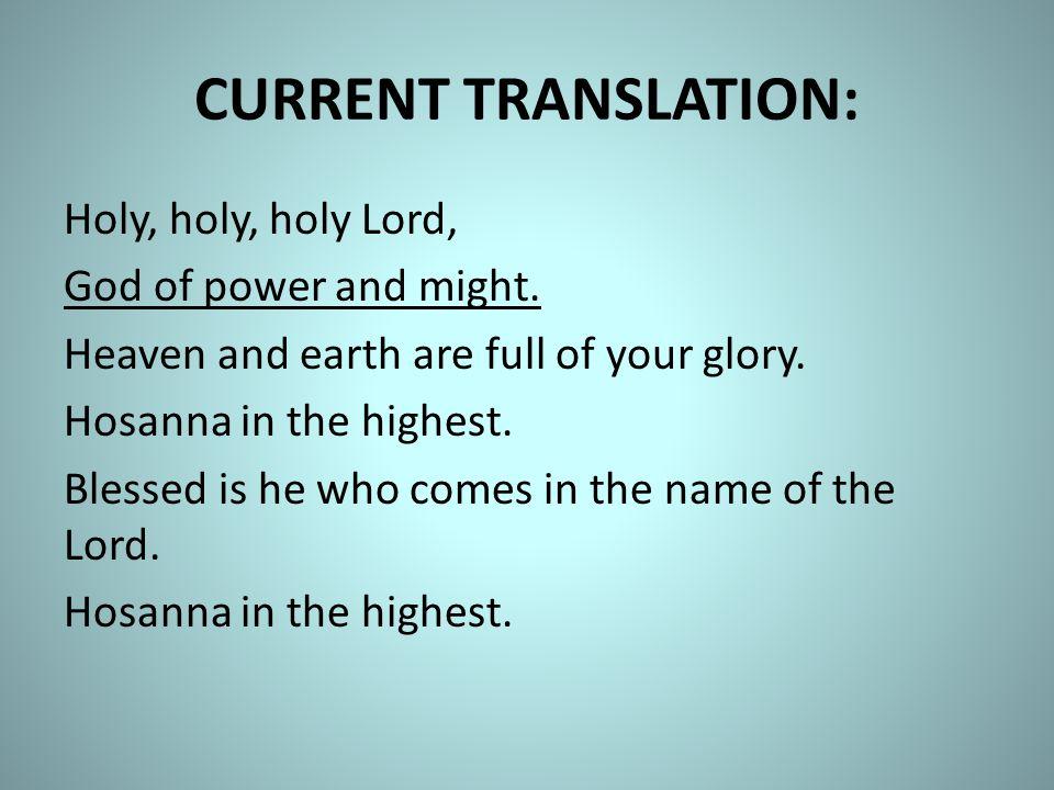 NEW TRANSLATION: Holy, Holy, Holy Lord God of hosts.