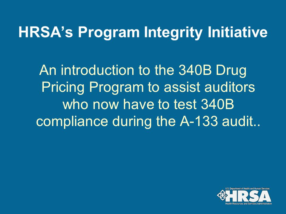 Program Prohibition: Duplicate Discounts Duplicate Discount = Accessing the 340B Discount and Medicaid Rebate on same drug Safety-net providers required to inform HRSA at the time they enroll whether they plan to purchase and dispense 340B drugs for their Medicaid patients and bill Medicaid.