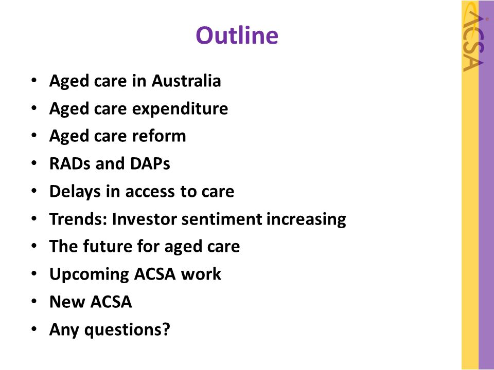 What needs to change Providers: market leaders and innovators There must be greater safeguards for more vulnerable providers, especially those in Rural, Regional and Remote Australia Consumers and families will want more care choices Consolidation: A sustainable sector will mean fewer providers