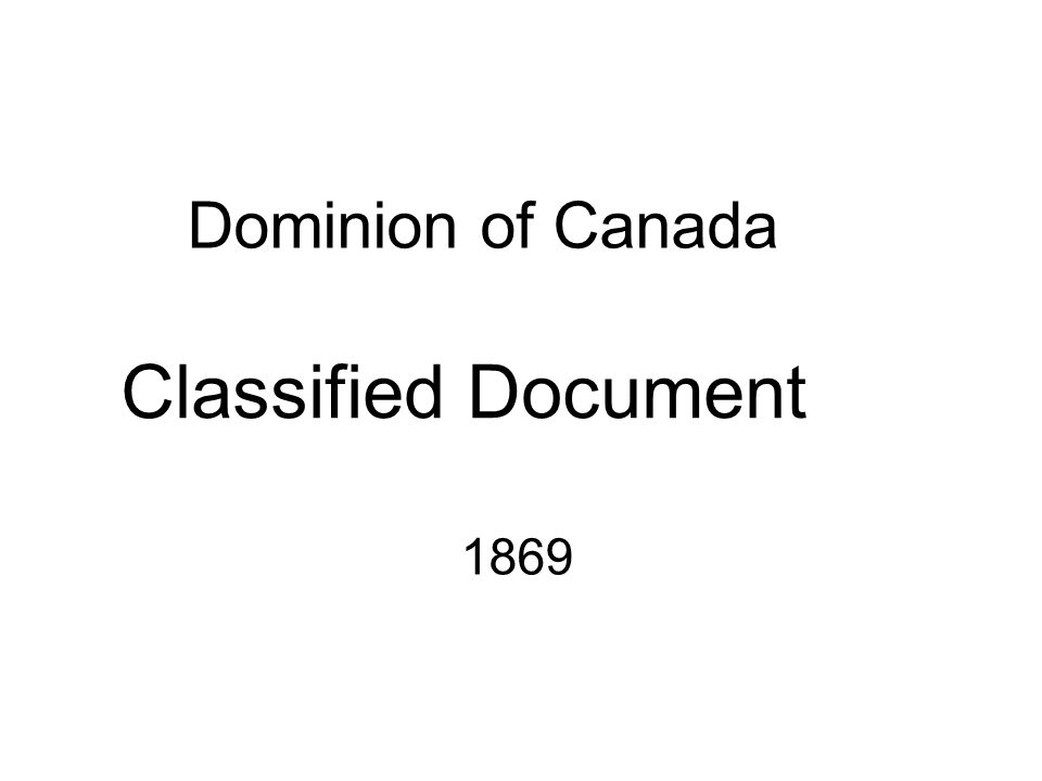 Dominion of Canada Classified Document 1869