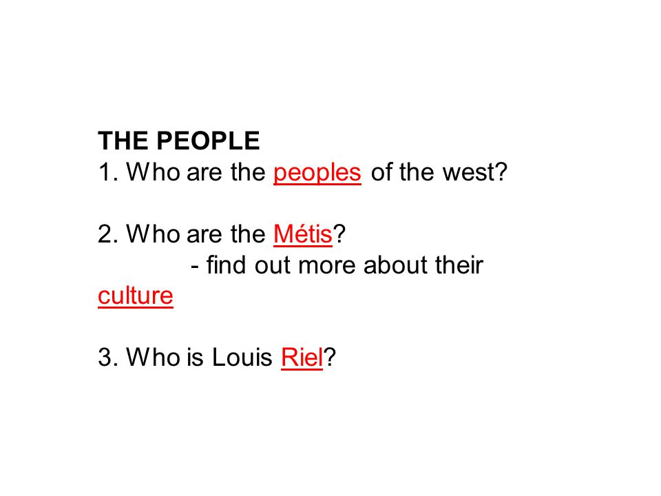 THE PEOPLE 1. Who are the peoples of the west. 2.