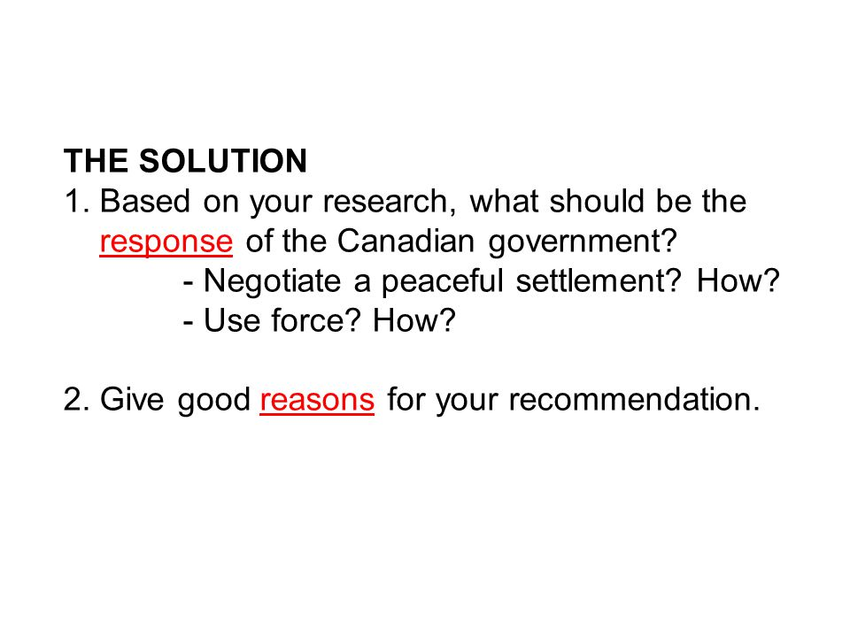 THE SOLUTION 1. Based on your research, what should be the response of the Canadian government.