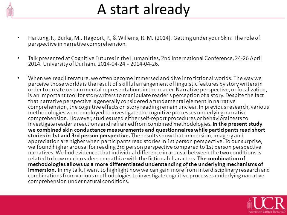 A start already Hartung, F., Burke, M., Hagoort, P., & Willems, R.