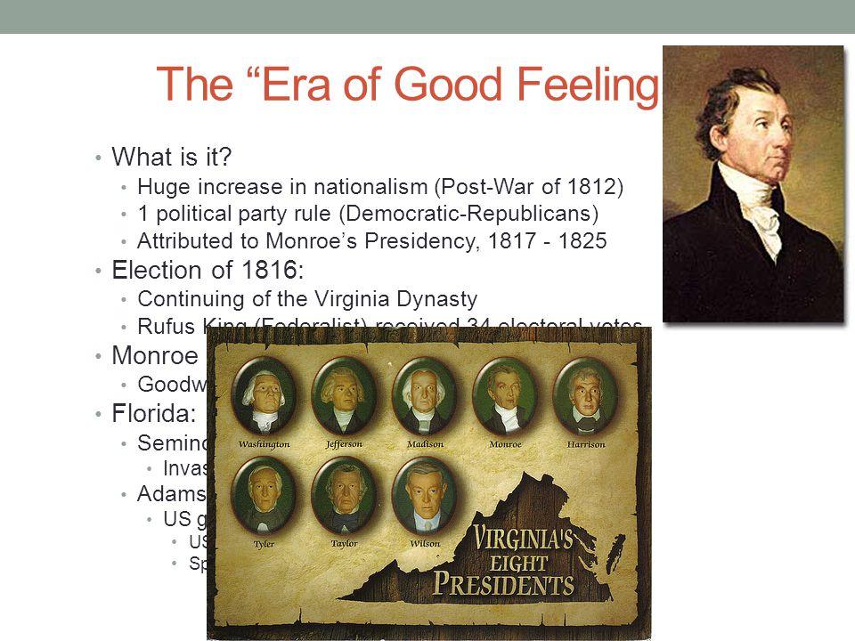 The Era of Good Feelings Cont.