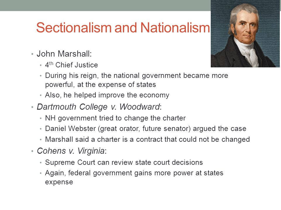 Sectionalism and Nationalism Cont.***McCulloch v.