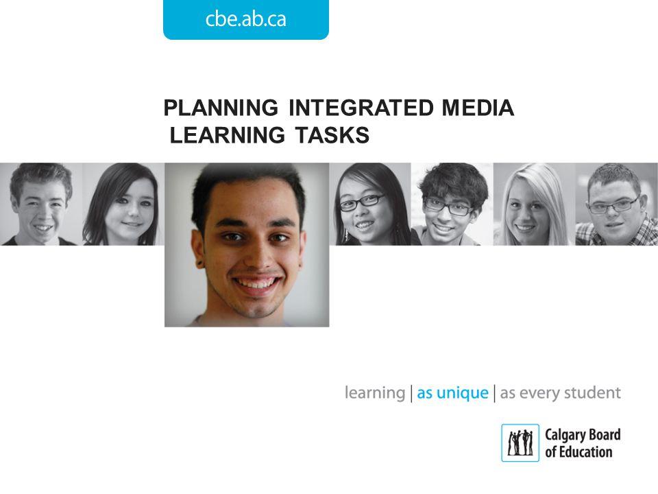 PLANNING INTEGRATED MEDIA LEARNING TASKS