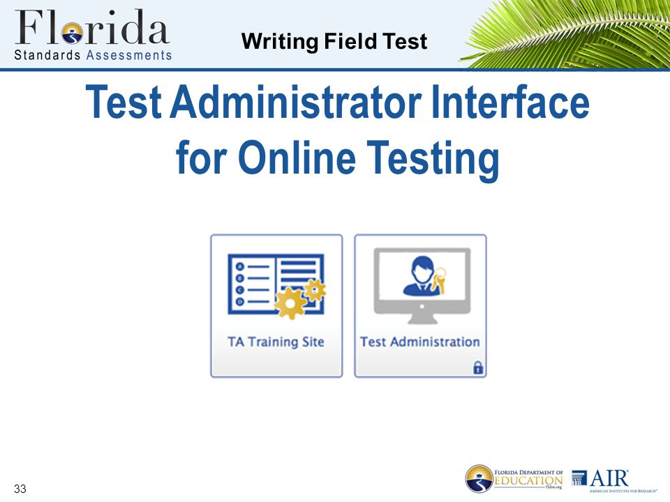 Writing Field Test Test Administrator Interface for Online Testing 33