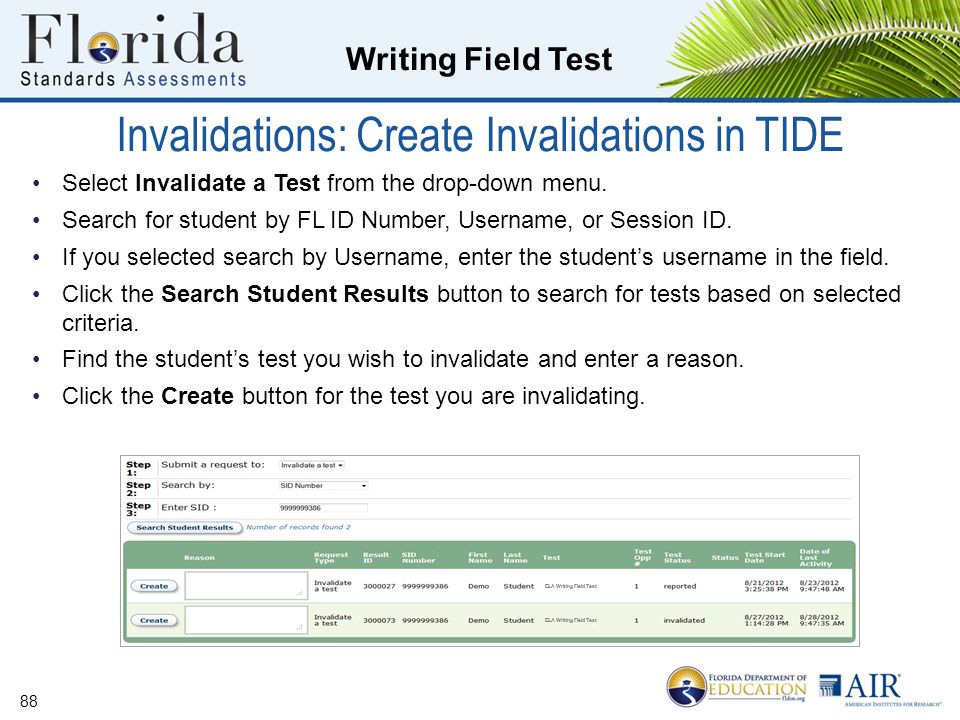 Writing Field Test Select Invalidate a Test from the drop-down menu.