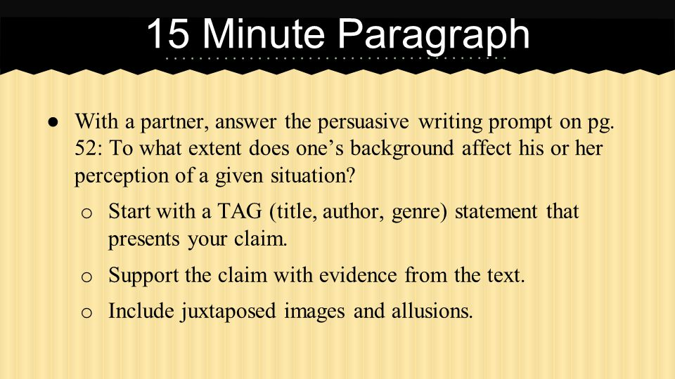 ● With a partner, answer the persuasive writing prompt on pg.