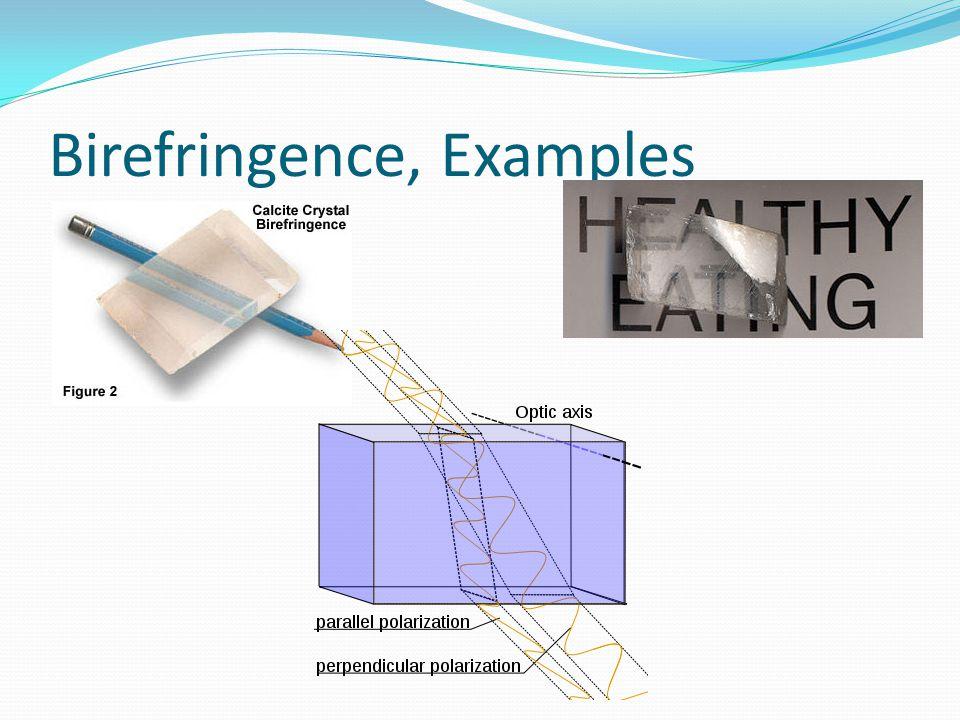 Birefringence, Examples