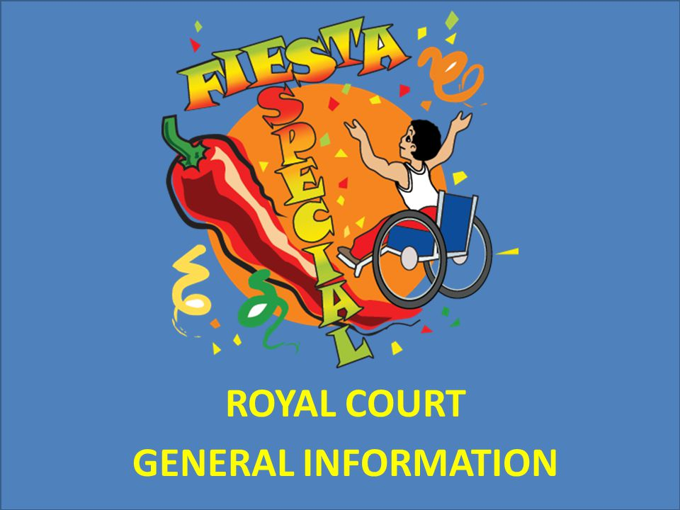 ROYAL COURT GENERAL INFORMATION