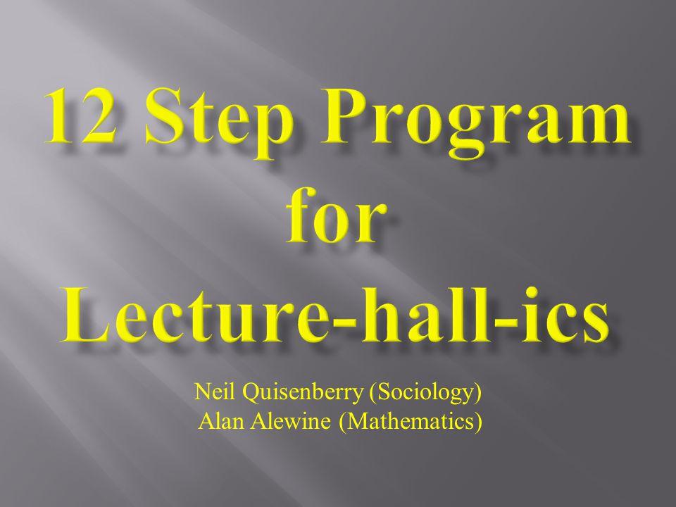 Neil Quisenberry (Sociology) Alan Alewine (Mathematics)