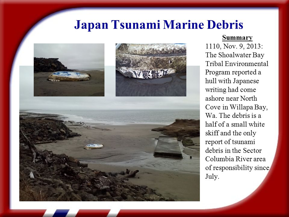 Japan Tsunami Marine Debris Summary 1110, Nov.