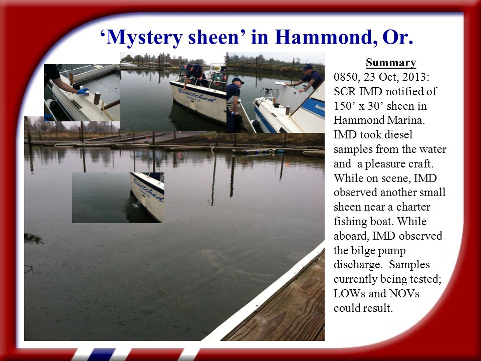 'Mystery sheen' in Hammond, Or.