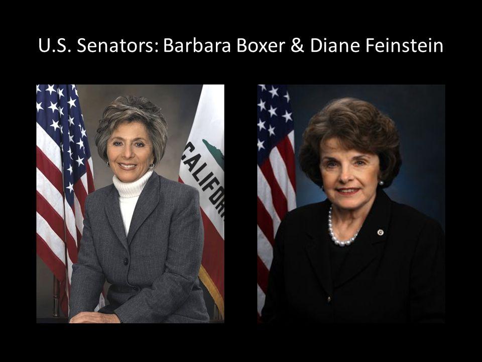 U.S. Senators: Barbara Boxer & Diane Feinstein