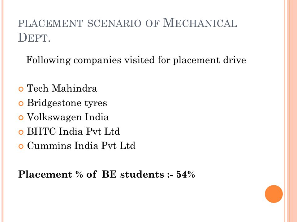 PLACEMENT SCENARIO OF M ECHANICAL D EPT.