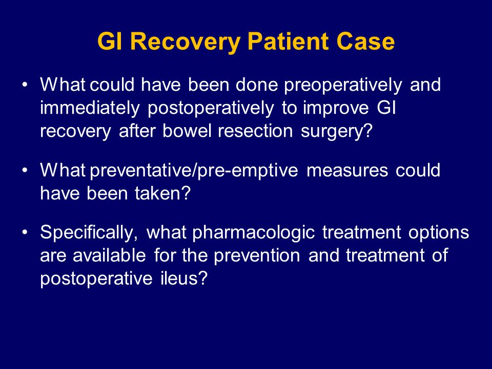 Summary: Pharmacologic Therapies That May Be Beneficial Laxatives (bisacodyl)
