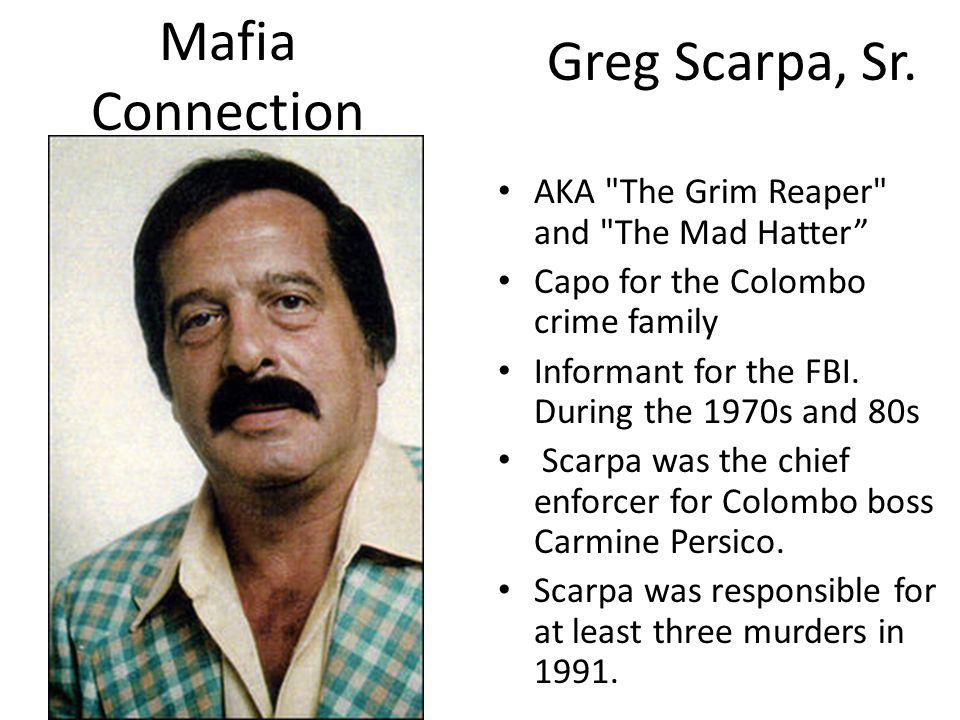 Greg Scarpa, Sr. AKA