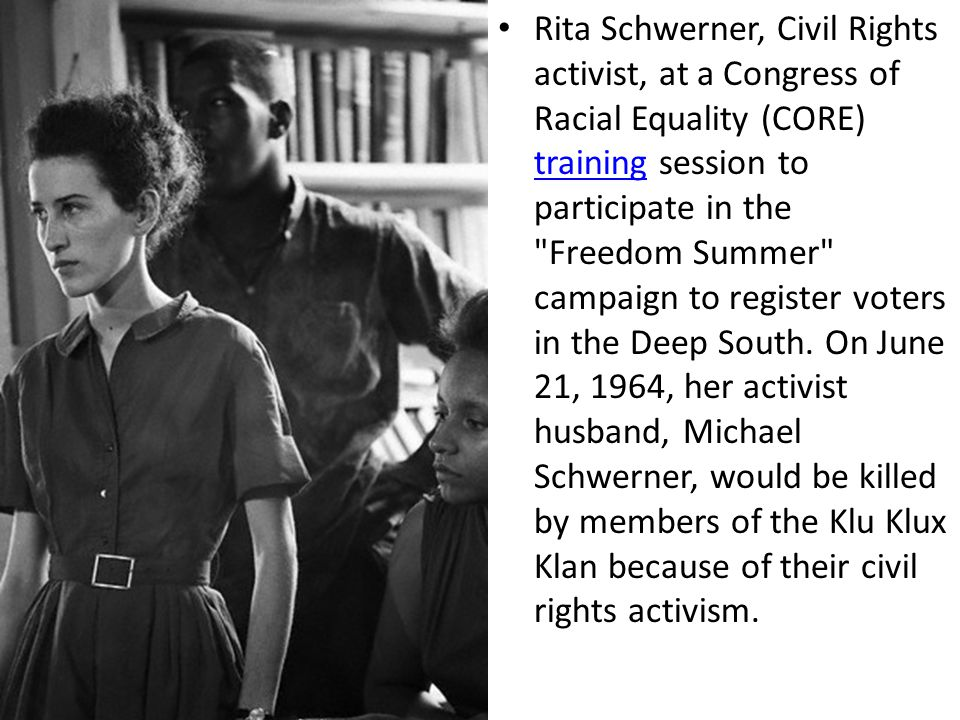 Rita Schwerner, Civil Rights activist, at a Congress of Racial Equality (CORE) training session to participate in the