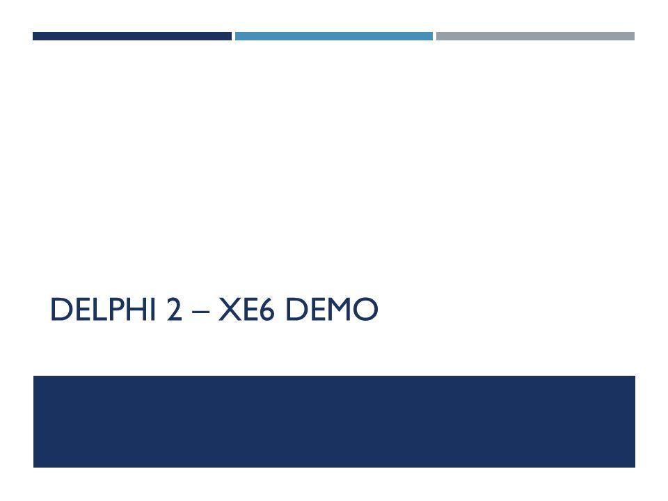 DELPHI 2 – XE6 DEMO
