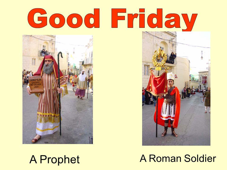 A Prophet A Roman Soldier