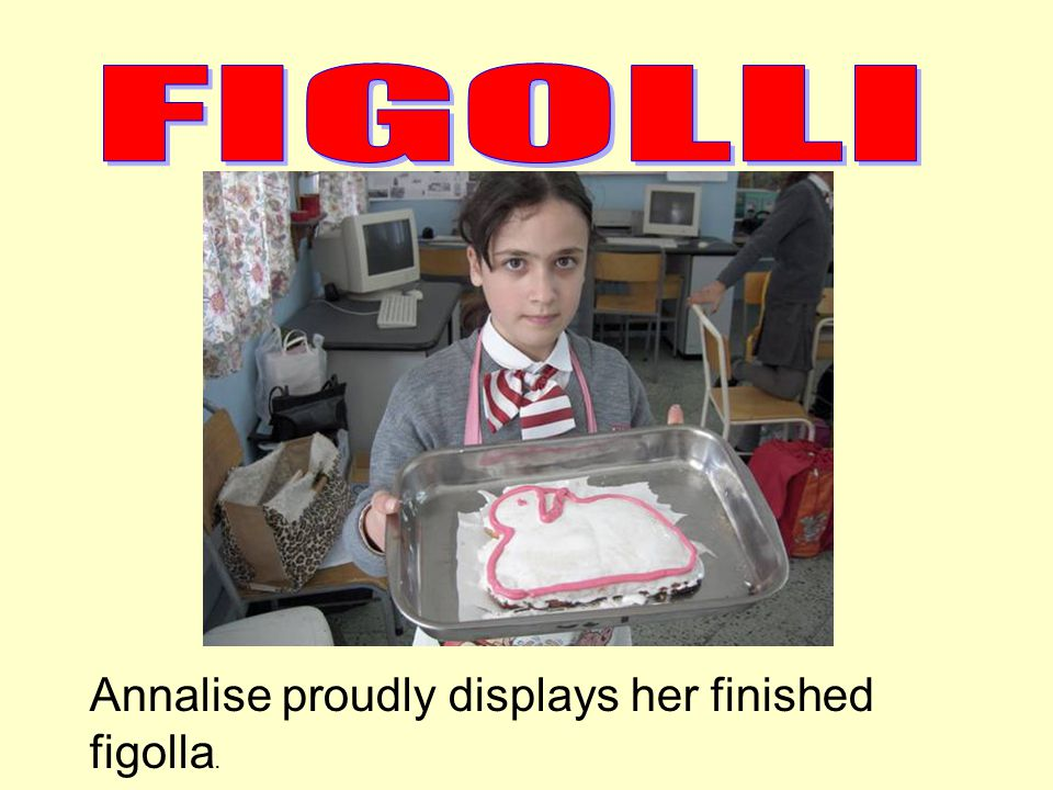 Annalise proudly displays her finished figolla.
