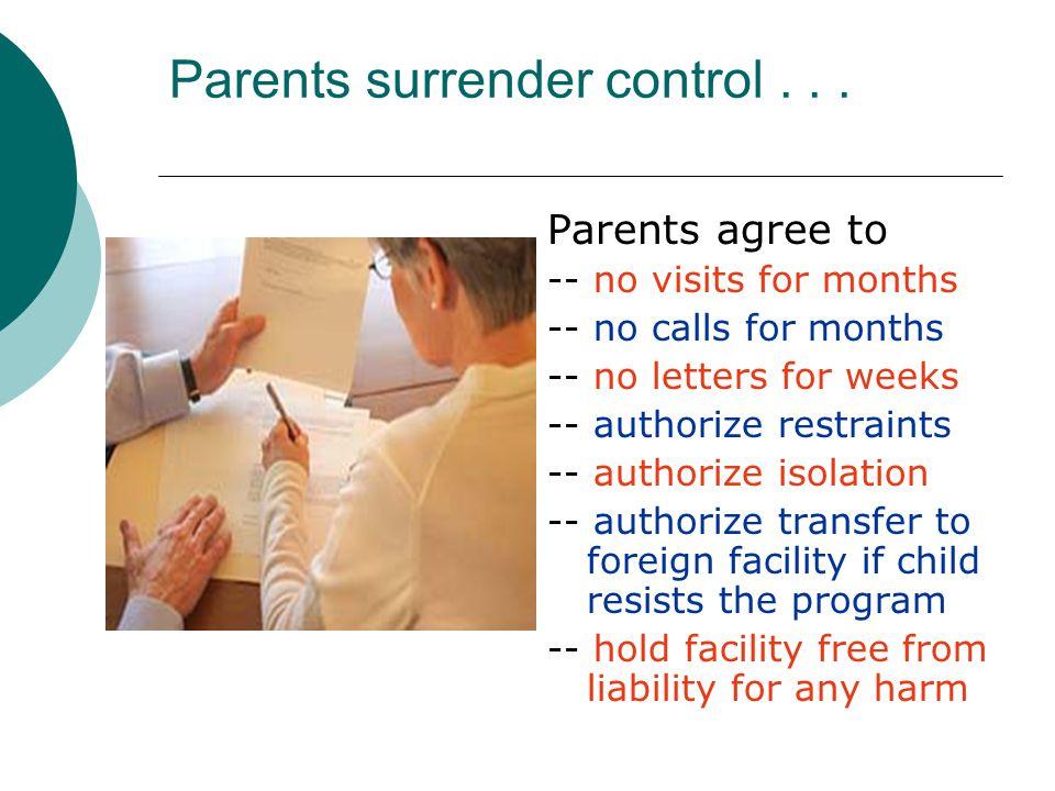 Parents surrender control...