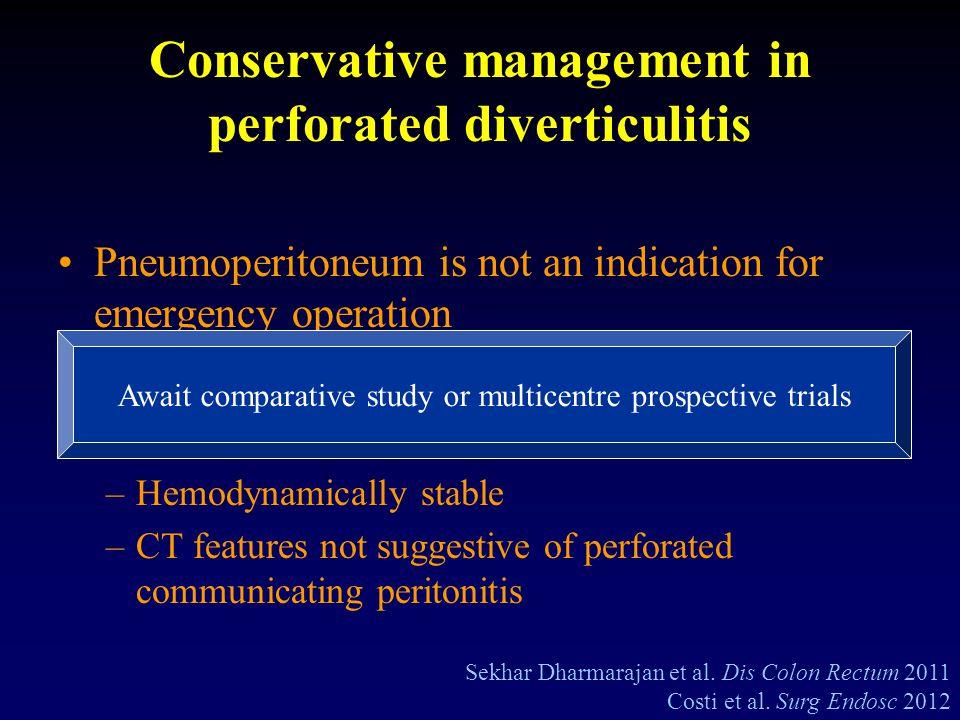 Conservative management in perforated diverticulitis Sekhar Dharmarajan et al.