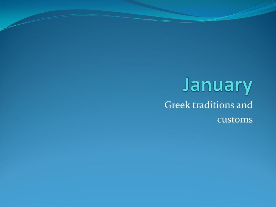 Greek traditions and customs