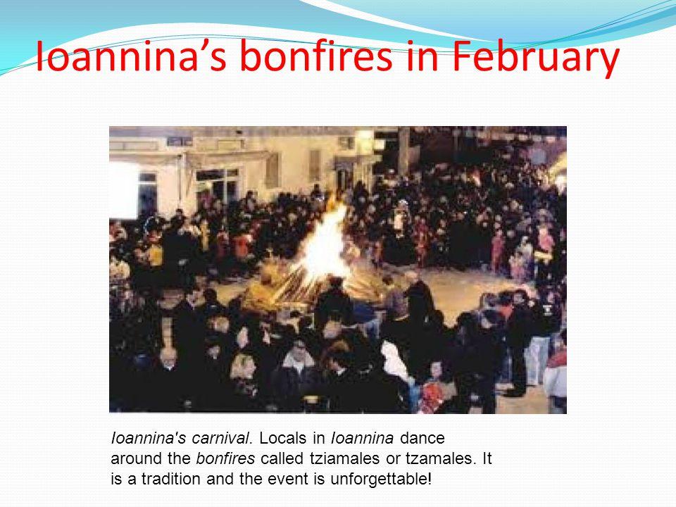 Ioannina's bonfires in February Ioannina s carnival.