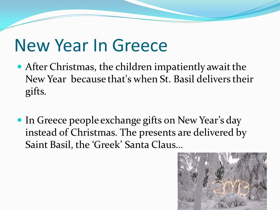 New Year In Greece After Christmas, the children impatiently await the New Year because that s when St.
