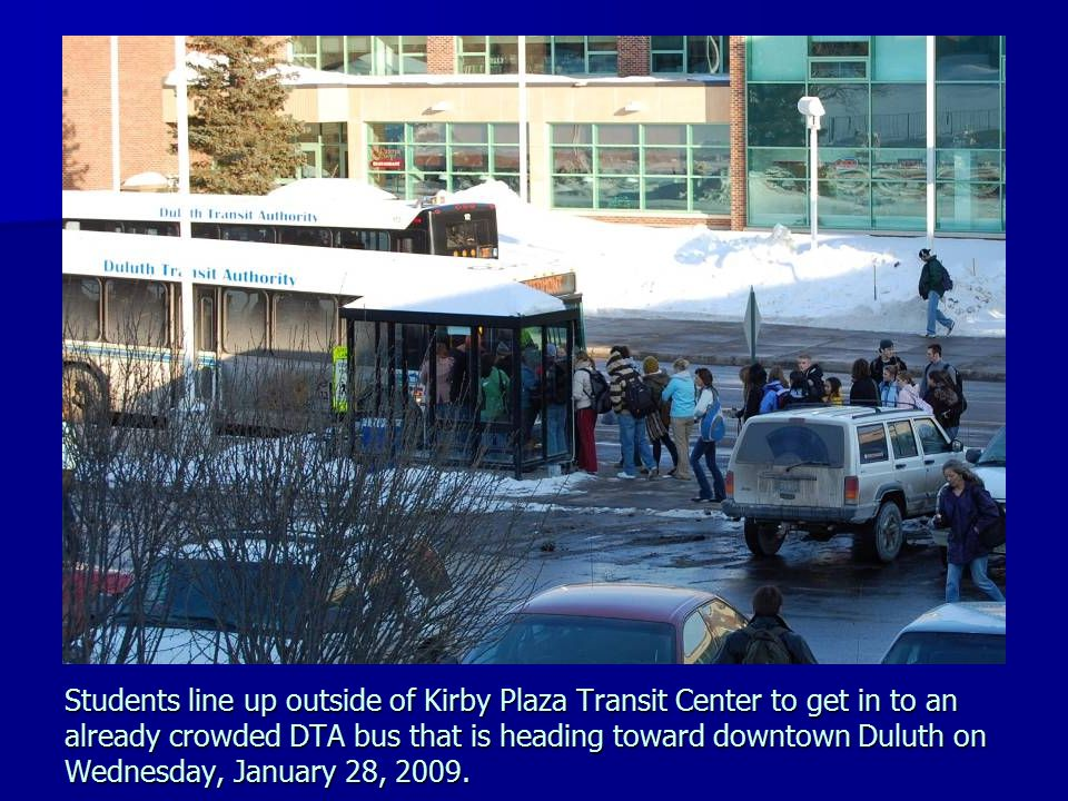 Students line up outside of Kirby Plaza Transit Center to get in to an already crowded DTA bus that is heading toward downtown Duluth on Wednesday, Ja