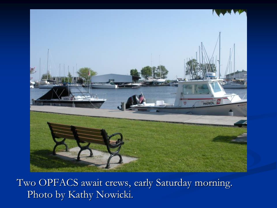 Two OPFACS await crews, early Saturday morning. Photo by Kathy Nowicki.